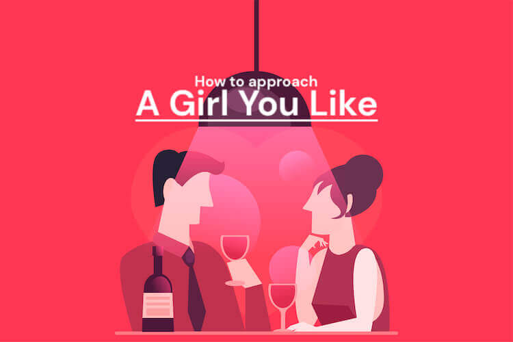How to Approach a Girl You Like Image