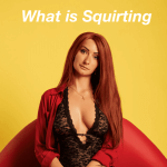 What Is Squirting And Do Guys Actually Like It? article image